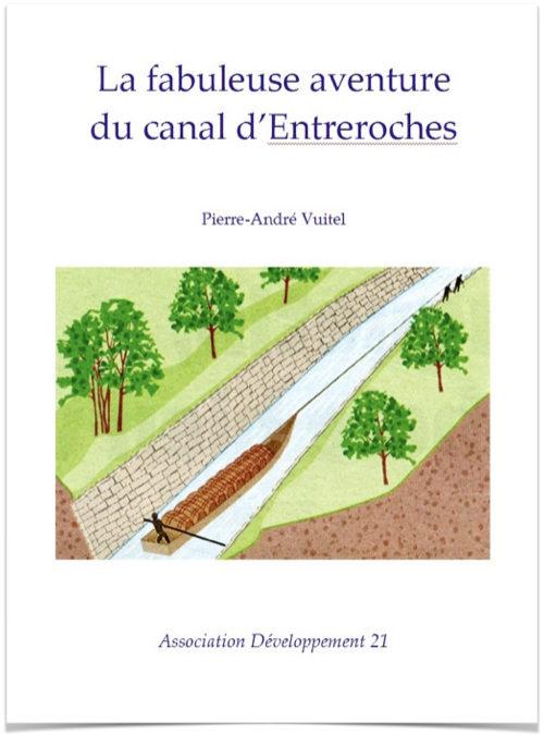La fabuleuse aventure du canal d'Entreroches